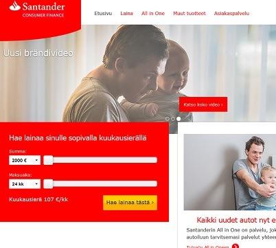 Santander lainaa saat netistä ja siitä meillä on kohtuullisen hyvät kokemukset.