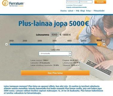 Ferratum Plus-lainaa saat ilman liitteitä ja vakuuksia. Takaaja ei myöskään ole vaatimus.